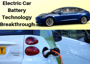 Electric Car Battery Technology Breakthrough Latest Developments In