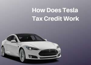 How Does Tesla Tax Credit Work Electric Car 2019