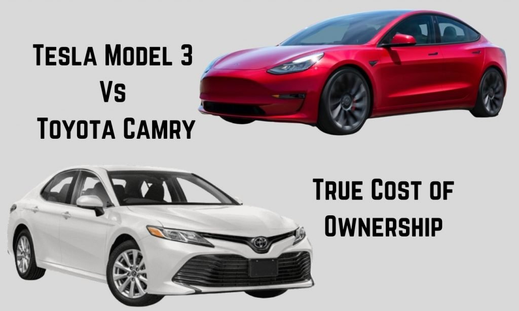 Tesla Model 3 vs Toyota Camry: True Cost of Ownership